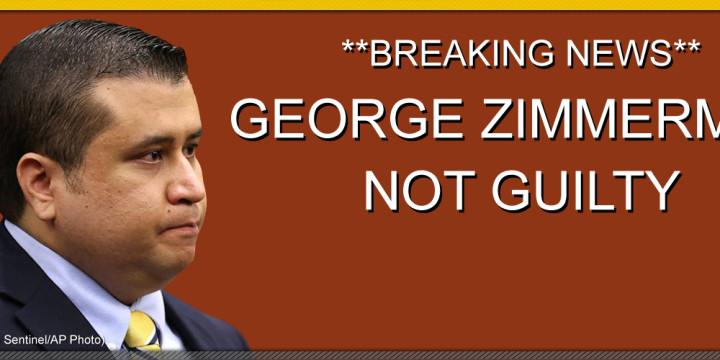 GEORGE ZIMMERMAN NOT GUILTY