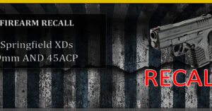 ANOTHER UPDATE: Springfield XDs Recall