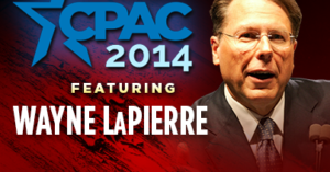 WATCH HERE LIVE: Wayne LaPierre's speech at CPAC – Thursday March 6th @ 2:30pm EST
