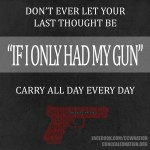 """I don't carry when I don't feel the need"" is a bad state of mind to be in"
