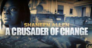 [VIDEO] Shaneen Allen: A Crusader of Change