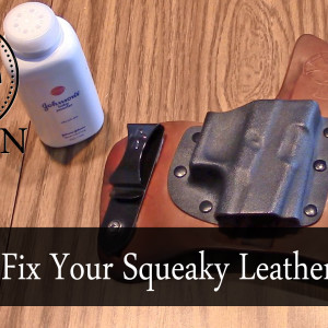 Fix squeaky leather holster