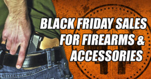 2014 Black Friday Sales For Firearms And Accessories