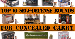 Top 10 Self Defense Rounds For Concealed Carry