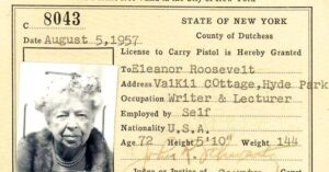Eleanor Roosevelt Had Her NYS Pistol Permit; And They Still Look The Same Over 50 Years Later