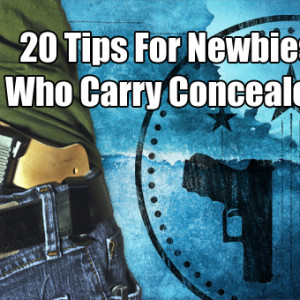 20 tips for concealed carry noobs