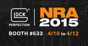 WATCH LIVE: GLOCKLive from NRA 2015 Booth, Noon EST Saturday