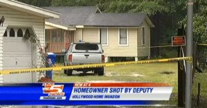 BAD DAY: Homeowner Shot By Responding Deputy After Home Invasion
