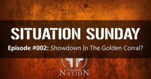 SITUATION SUNDAY #002: Showdown In The Golden Corral?