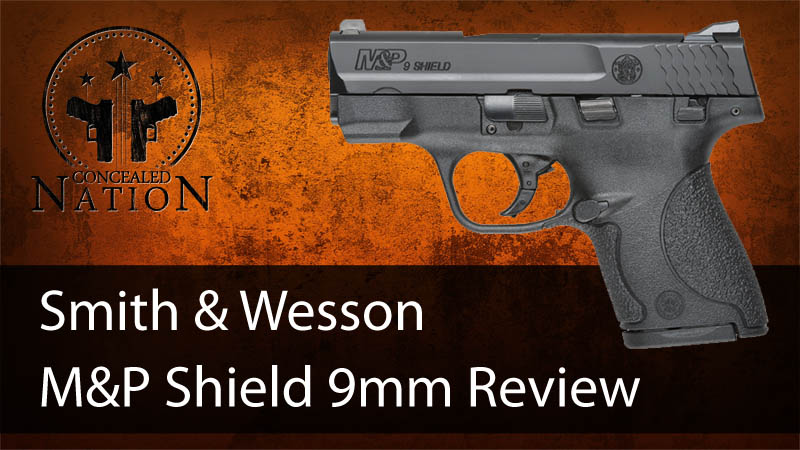 firearm review smith and wesson m p shield 9mm concealed nation