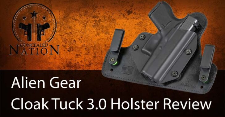 Holster Review Alien Gear Cloak Tuck 3 0 Iwb Holster Concealed Nation