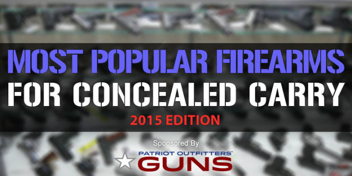 Most popular firearms for concealed carry 2015 edition