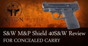 [FIREARM REVIEW] Smith & Wesson M&P Shield .40 S&W