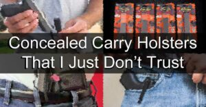Here Are 4 Concealed Carry Holsters That I Just Don't Trust