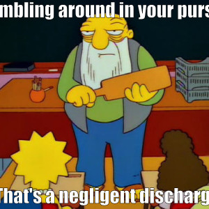 Fumble purse negligent discharge