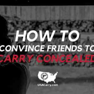how-convince-friends-carry-concealed