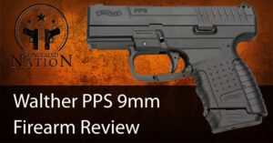 [FIREARM REVIEW] Walther PPS 9mm Review For Concealed Carry