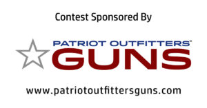Super Easy Contest Time: Win $500 Towards A Gun Of Your Choice – Sponsored by Patriot Outfitters Guns