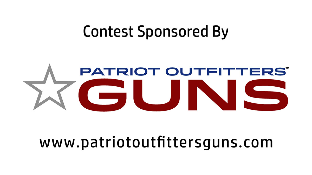 be1f87e2826 Super Easy Contest Time  Win  500 Towards A Gun Of Your Choice – Sponsored  by Patriot Outfitters Guns – Concealed Nation
