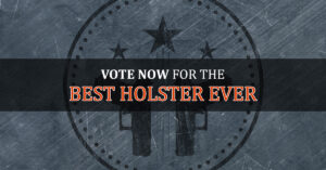 VOTE NOW: The Best Holster In The History Of Ever, Version 2016