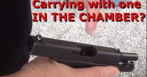 The Time Differences Between Carrying A Round In The Chamber… And Not