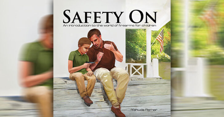 [BOOK REVIEW] Safety On: An Introduction to the World of Firearms for Children
