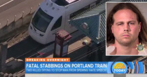Man Spewing Hate Goes Crazy On Portland Train, Stabbing And Killing Two People