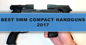 The 10 Best Compact 9mm Handguns – 2017