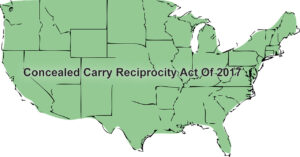 What You Need To Know About The Concealed Carry Reciprocity Act Of 2017