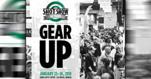 SHOT Show 2018: What Are You Interested In Us Covering?