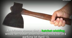 Woman Shoots Man With Hatchet As He Tries To Steal Her Car