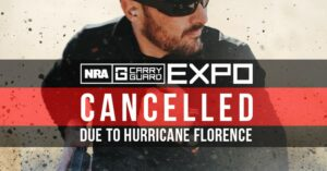 BREAKING: NRA Carry Guard Expo Cancelled Due To Hurricane Florence