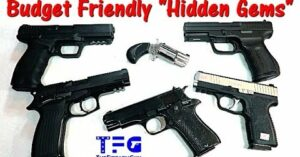 [VIDEO] Budget-Friendly Handguns That Are Hidden Gems