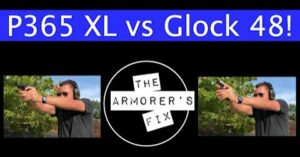 [VIDEO] SIG SAUER P365 XL vs GLOCK 48