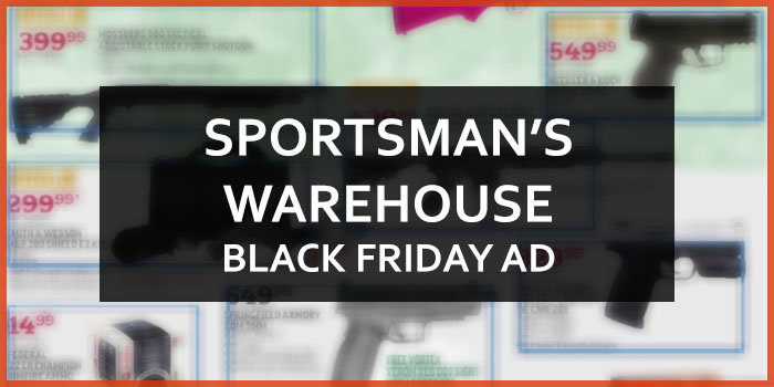 SPORTSMAN'S WAREHOUSE BLACK FRIDAY AD