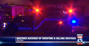Brother Kills Brother In Fatal Domestic Dispute Shooting