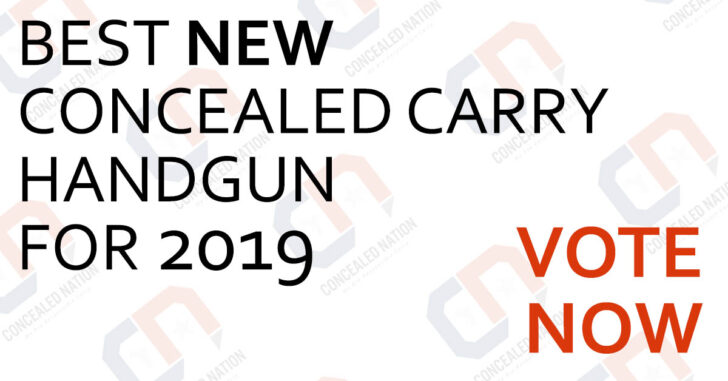 VOTE For The BEST Concealed Carry Handgun Released In 2019