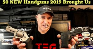 [VIDEO] 50 NEW Handguns 2019 Brought Us