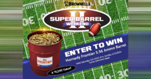 Brownells Is Giving Away A $4,000+ BARREL Of Ammo This Weekend