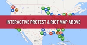 Interactive US Map Of Active Protests And Riots