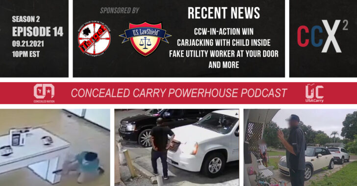 CCX2 S02E14: CCW Win, Carjackings, Fake Utility Workers