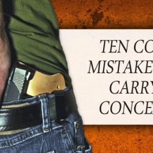 10 Common Concealed Carry Mistakes